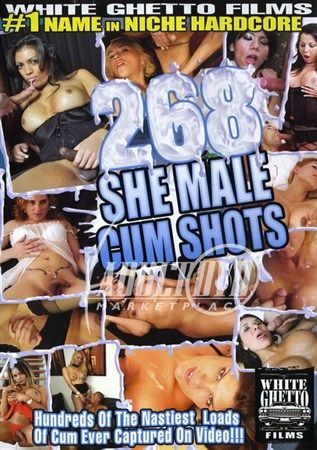 268 She Male Cumshot (2012) DVDRip